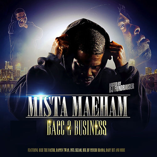 Bacc 2 Business by Mista Maeham