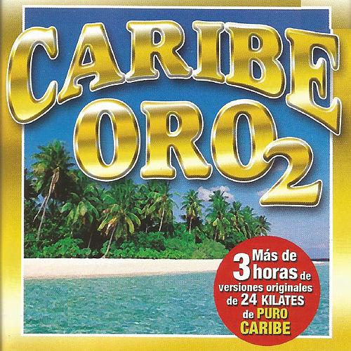 Caribe Oro 2 de Various Artists