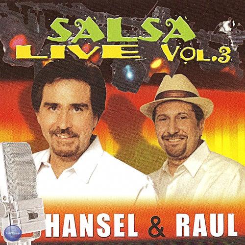 Salsa Live, Vol. 3 de Raul