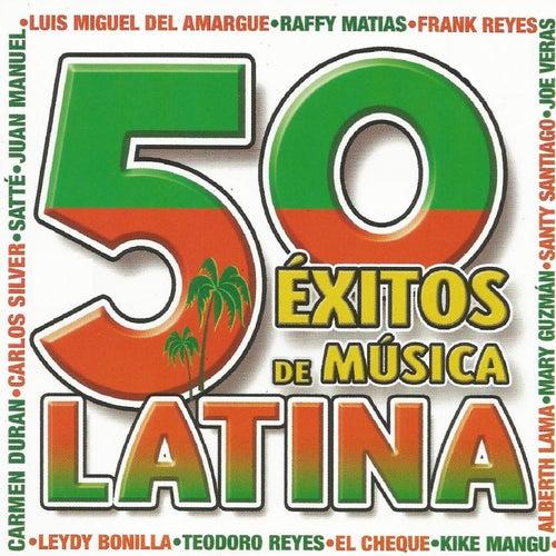 50 Éxitos de Música Latina de Various Artists