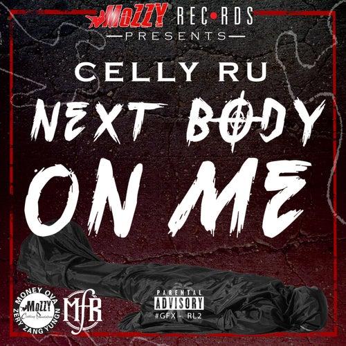 Next Body on Me von Cellyru