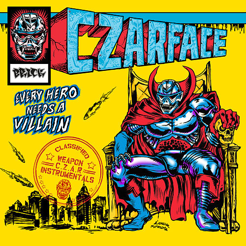 Every Hero Needs a Villain - Instrumentals de CZARFACE
