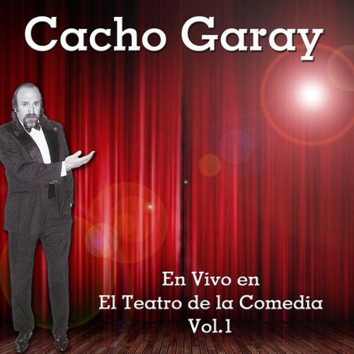 En Vivo en el Teatro de la Comedia, Vol. 1 de Cacho Garay