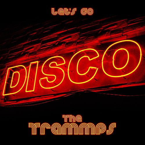 Let's Go Disco de The Trammps