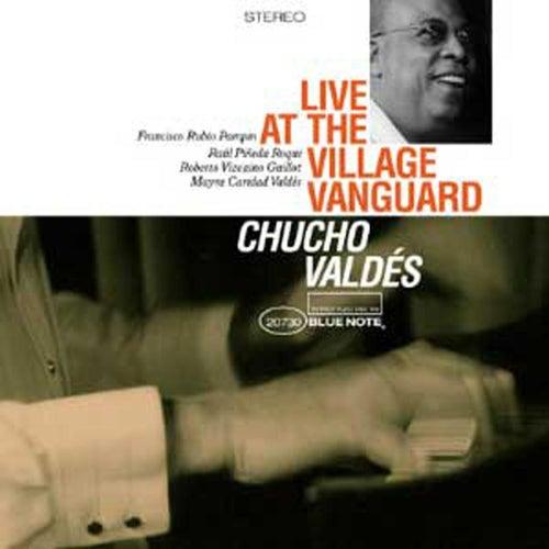 Live At The Village Vanguard von Chucho Valdes