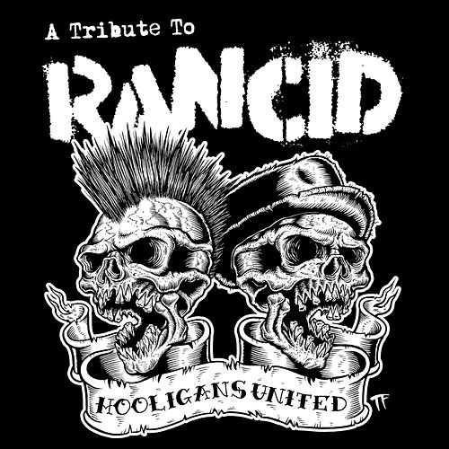 Hooligans United a Tribute to Rancid de Various Artists