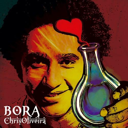 Bora de Chris Oliveira