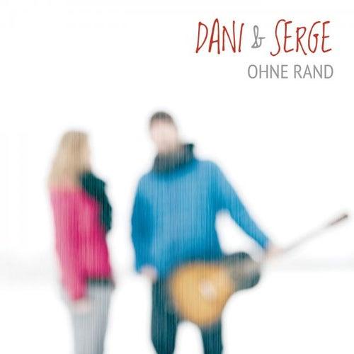 Ohne Rand by Dani