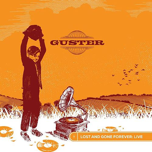 Lost and Gone Forever: Live de Guster