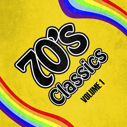70's Classics (Volume 1) von Various Artists