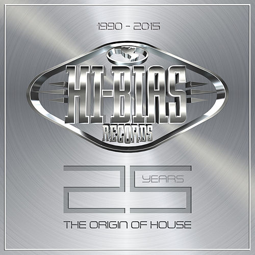 Hi-Bias 25 Years - The Origin of House de Various Artists