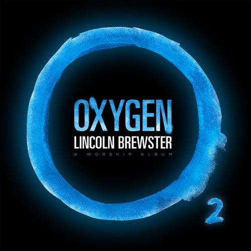 Oxygen von Lincoln Brewster