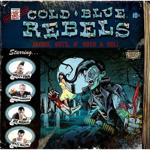 Blood, Guts, N' Rock & Roll de Cold Blue Rebels