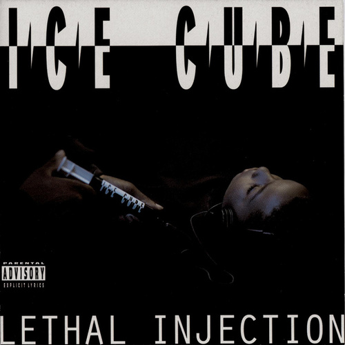 Lethal Injection de Ice Cube