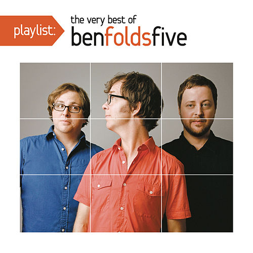 Playlist: The Very Best of Ben Folds Five von Ben Folds