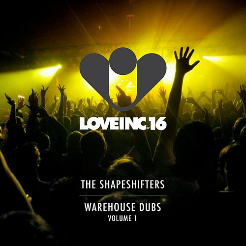 Warehouse Dubs Volume 1 von The Shapeshifters