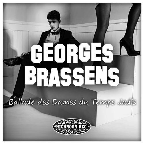 Ballade des dames du temps jadis de Georges Brassens