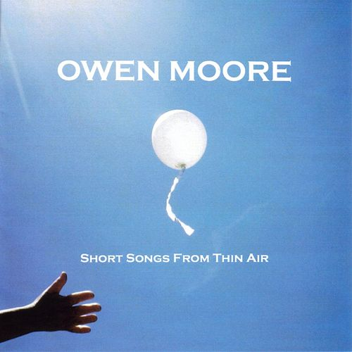 Short Songs from Thin Air von Owen Moore