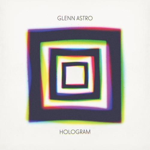 Hologram von Glenn Astro