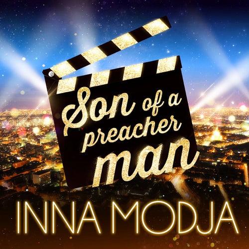 Son of a Preacher Man (Les stars font leur cinéma) de Inna MODJA