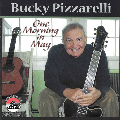 One Morning In May by Bucky Pizzarelli