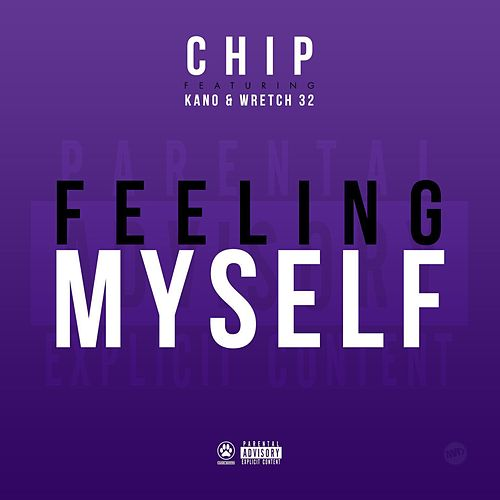Feeling Myself van Chip