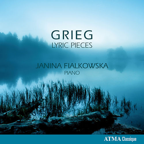 Grieg: Lyric Pieces by Janina Fialkowska