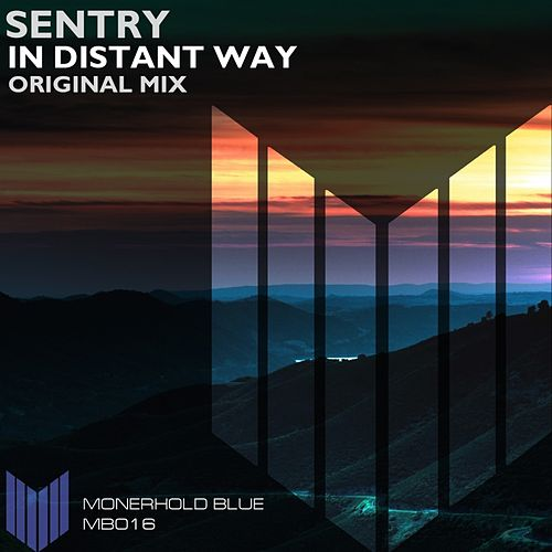 In Distant Way by Sentry