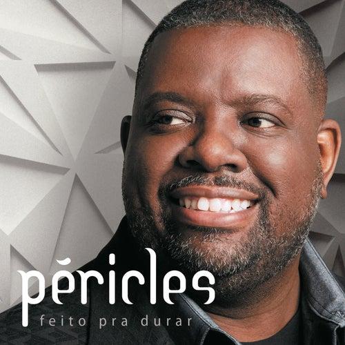 Feito para Durar by Péricles