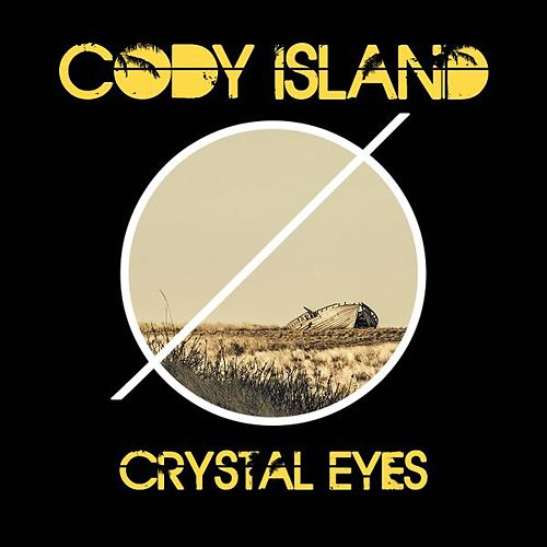 Crystal Eyes von Cody Island
