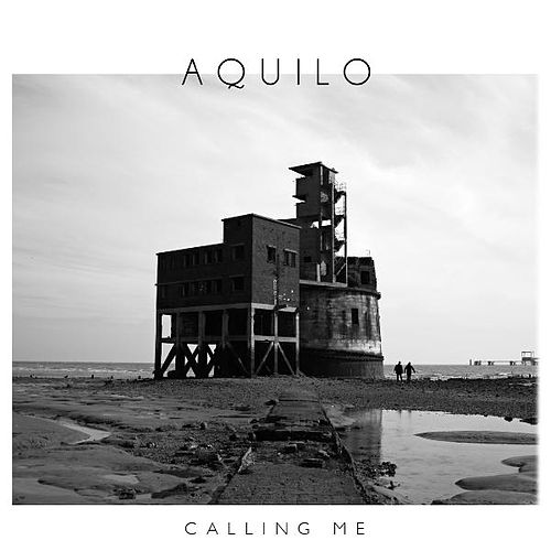 Calling Me - EP by Aquilo