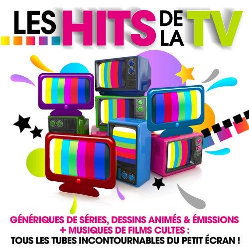Les Hits de la TV - Génériques de séries, dessins animés & émissions + musiques de films cultes : tous les tubes incontournables du petit écran ! de Various Artists