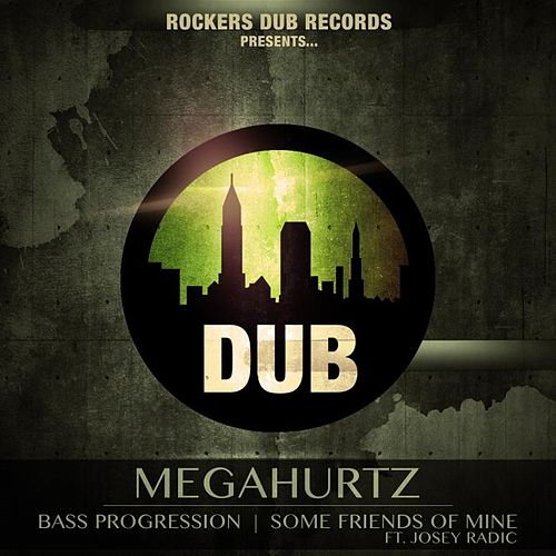 Bass Progression von Megahurtz