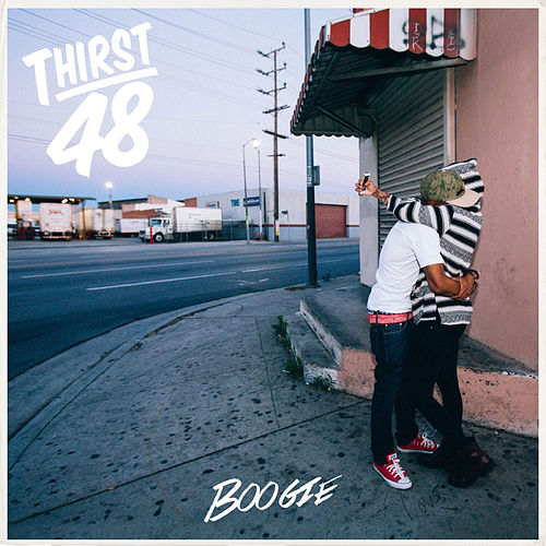 Thirst 48 by Boogie