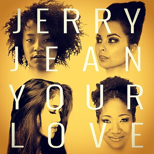 Your Love by Jerry Jean