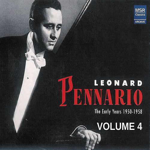 Leonard Pennario: The Early Years 1950-1958, Vol. 4 de Leonard Pennario