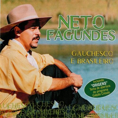 Gauchesco e Brasileiro de Neto Fagundes