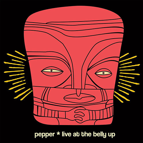 Live at The Belly Up by Pepper