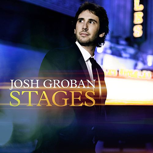 Stages (Deluxe Version) by Josh Groban