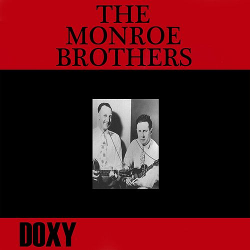 The Monroe Brothers (Doxy Collection) by The Monroe Brothers