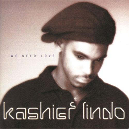 We Need Love von Kashief Lindo