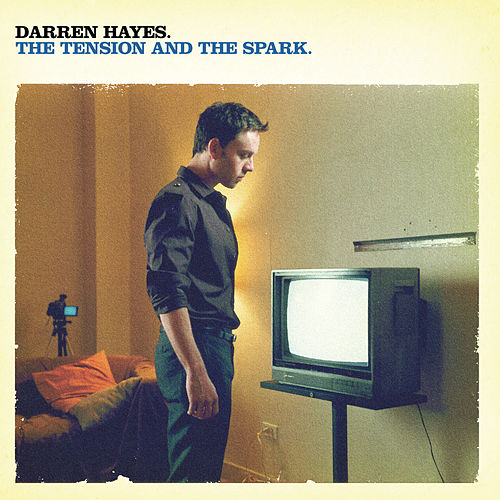 The Tension And The Spark de Darren Hayes