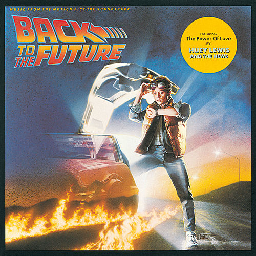 Back To The Future (Original Motion Picture Soundtrack) de Various Artists