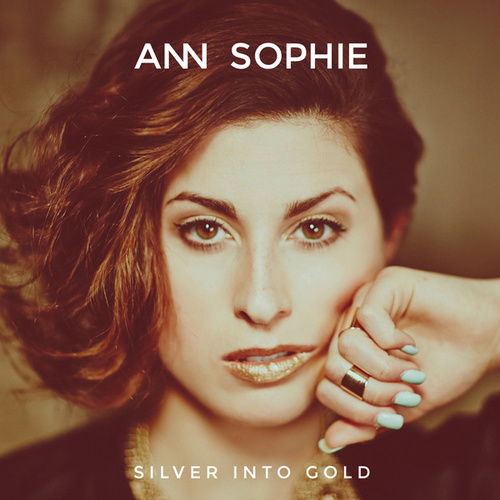 Silver Into Gold von Ann Sophie