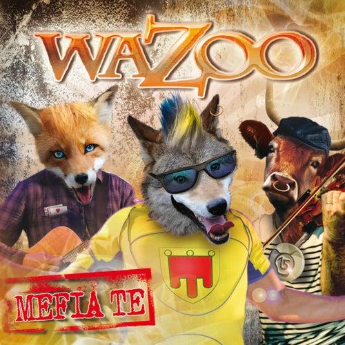 Mefia Te by Wazoo