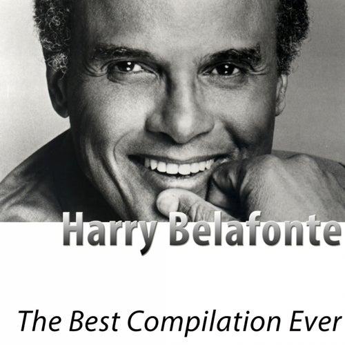 The Best Compilation Ever (Remastered) de Harry Belafonte
