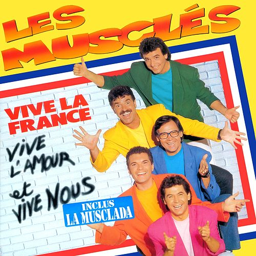 Vive la France, vive l'amour et vive nous de Various Artists