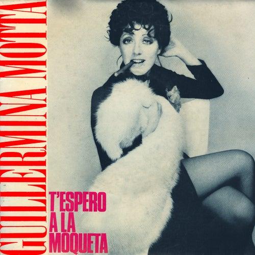 T'espero a la Moqueta by Guillermina Motta