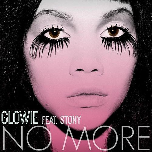 No More (feat. Stony) by Glowie