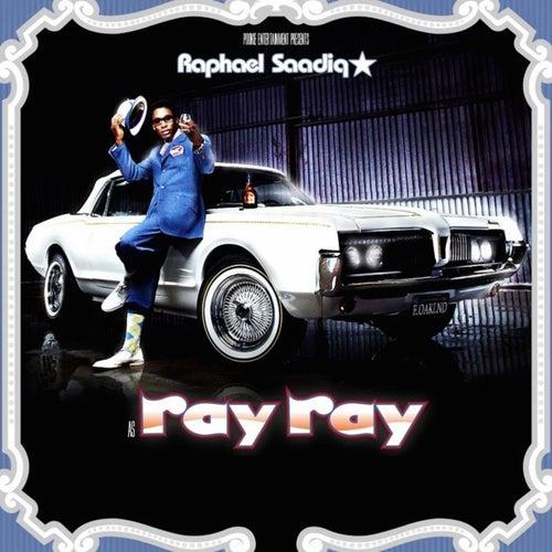Ray Ray by Raphael Saadiq